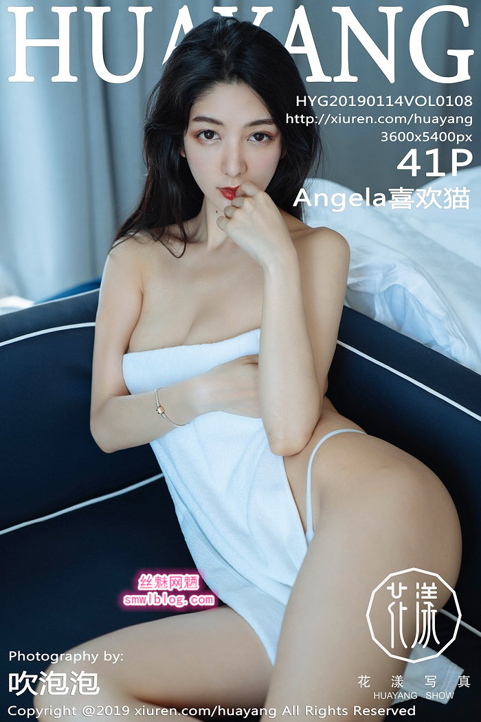 [HuaYang花漾show]2019.01.14 VOL.108 Angela喜欢猫[41+1P/107M]